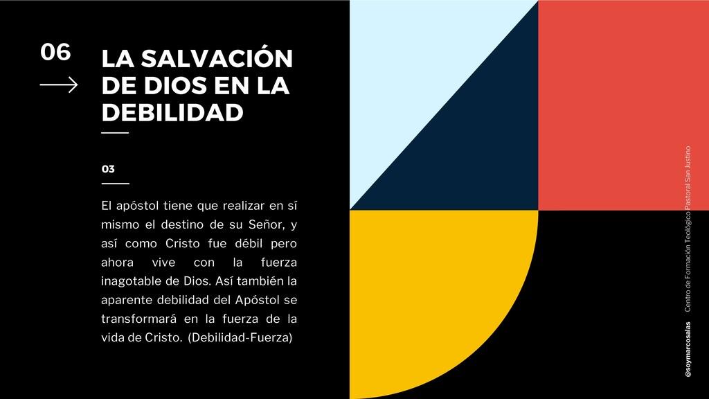 LA SALVACIÓN DE DIOS EN LA DEBILIDAD 06 El após...