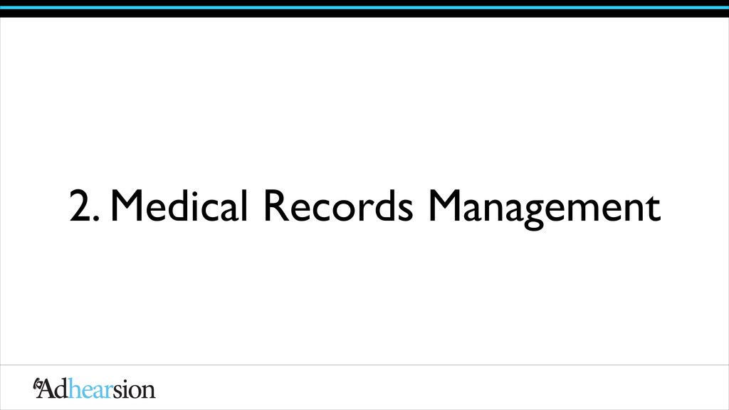 2. Medical Records Management