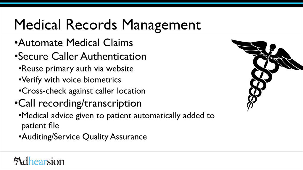 Medical Records Management •Automate Medical Cl...