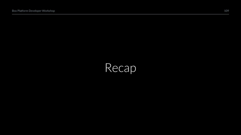 109 Box Platform Developer Workshop Recap