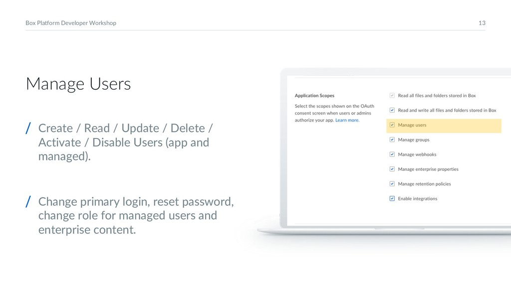 13 Box Platform Developer Workshop Manage Users...