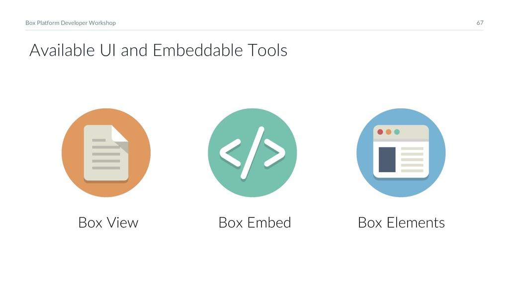 67 Box Platform Developer Workshop Box Embed Bo...