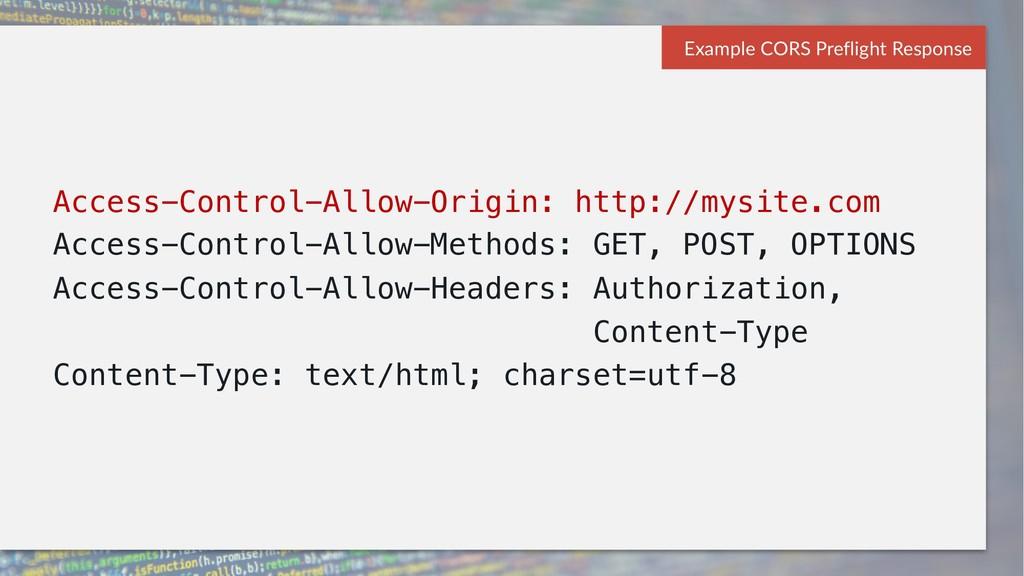 Access-Control-Allow-Origin: http://mysite.com ...