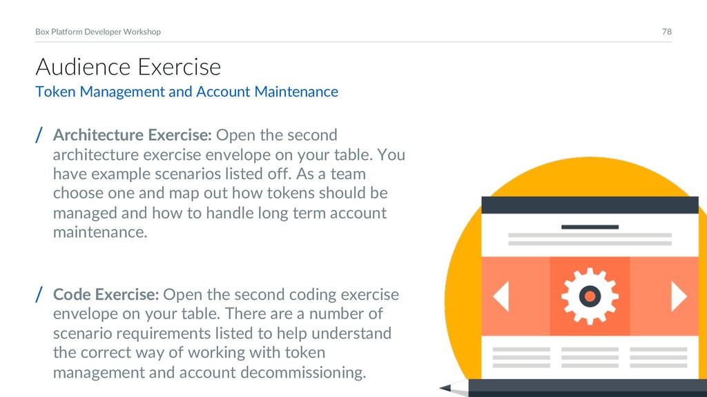 78 Box Platform Developer Workshop Audience Exe...