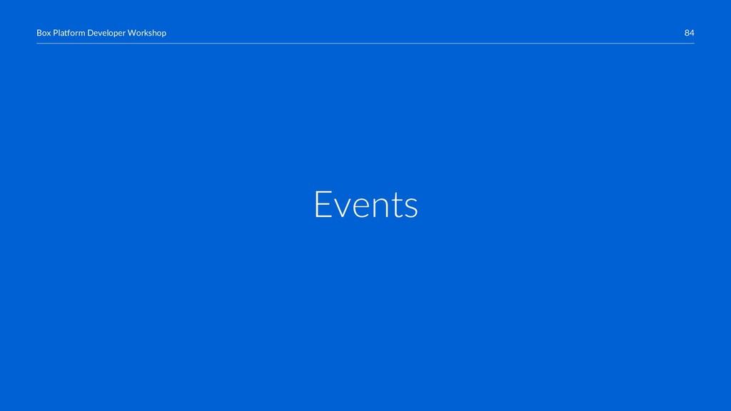 84 Box Platform Developer Workshop Events