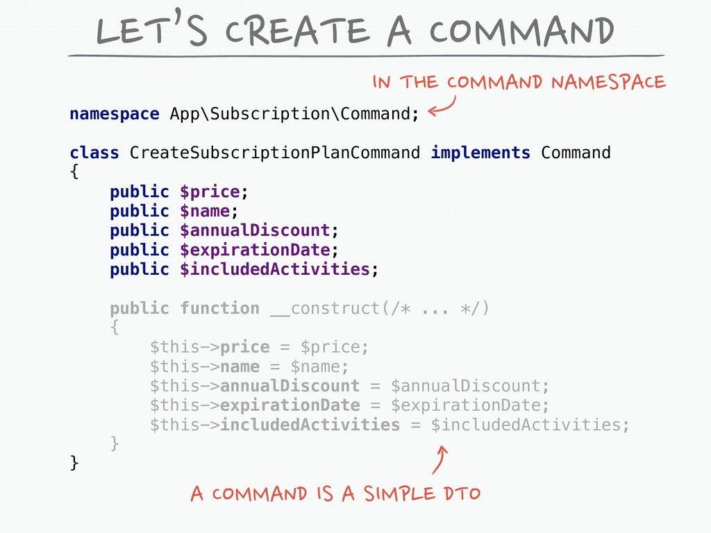 LET'S CREATE A COMMAND namespace App\Subscripti...