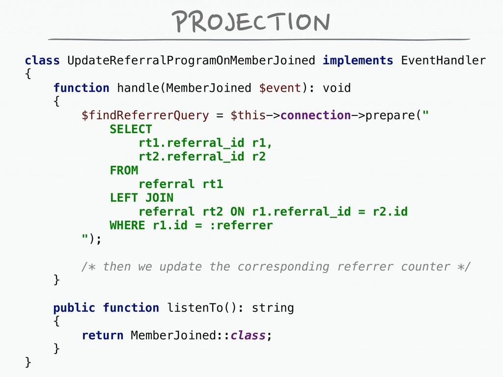 PROJECTION class UpdateReferralProgramOnMemberJ...
