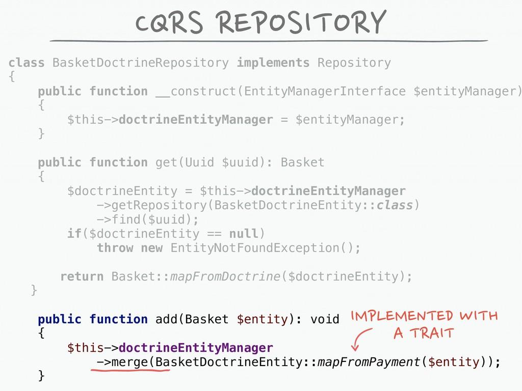 CQRS REPOSITORY class BasketDoctrineRepository ...