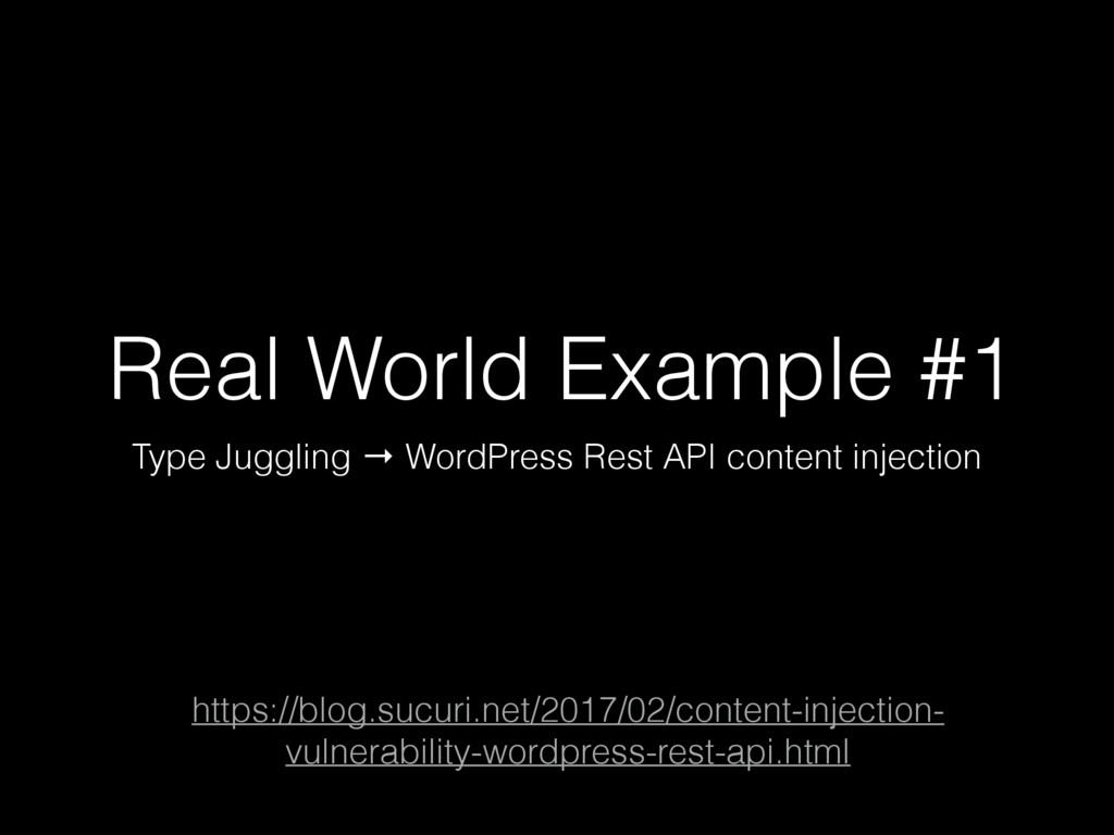 Real World Example #1 Type Juggling → WordPress...