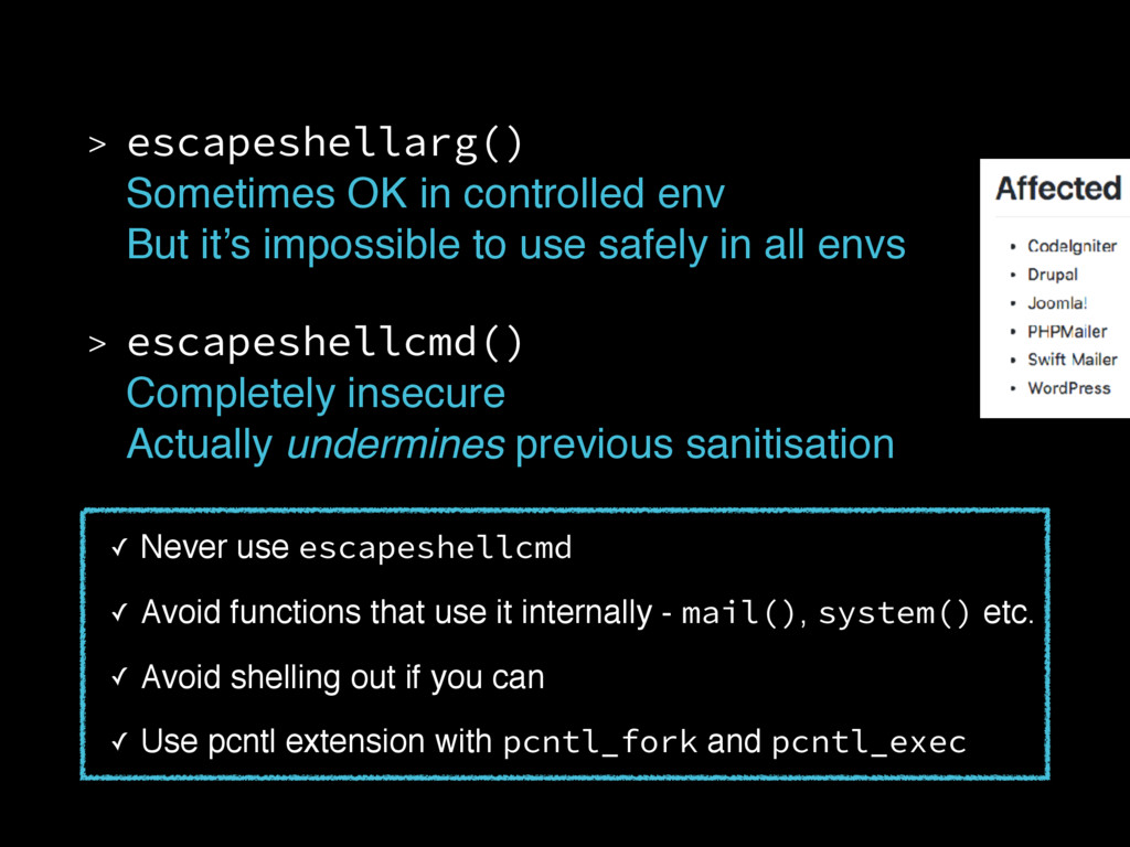> escapeshellarg()