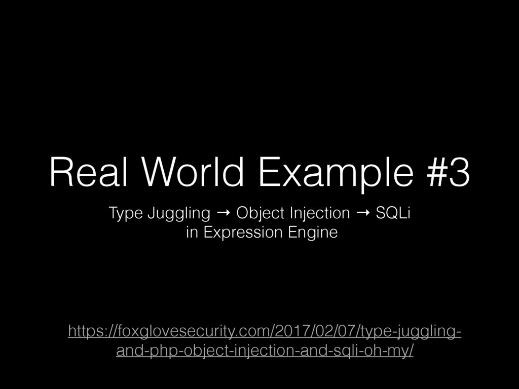 Real World Example #3 Type Juggling → Object In...
