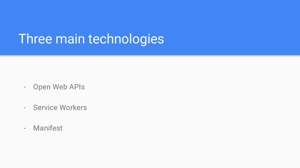 Three main technologies - Open Web APIs - Servi...