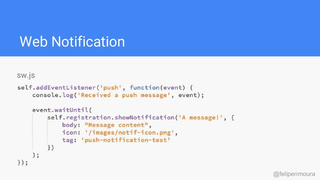 Web Notification sw.js @felipenmoura