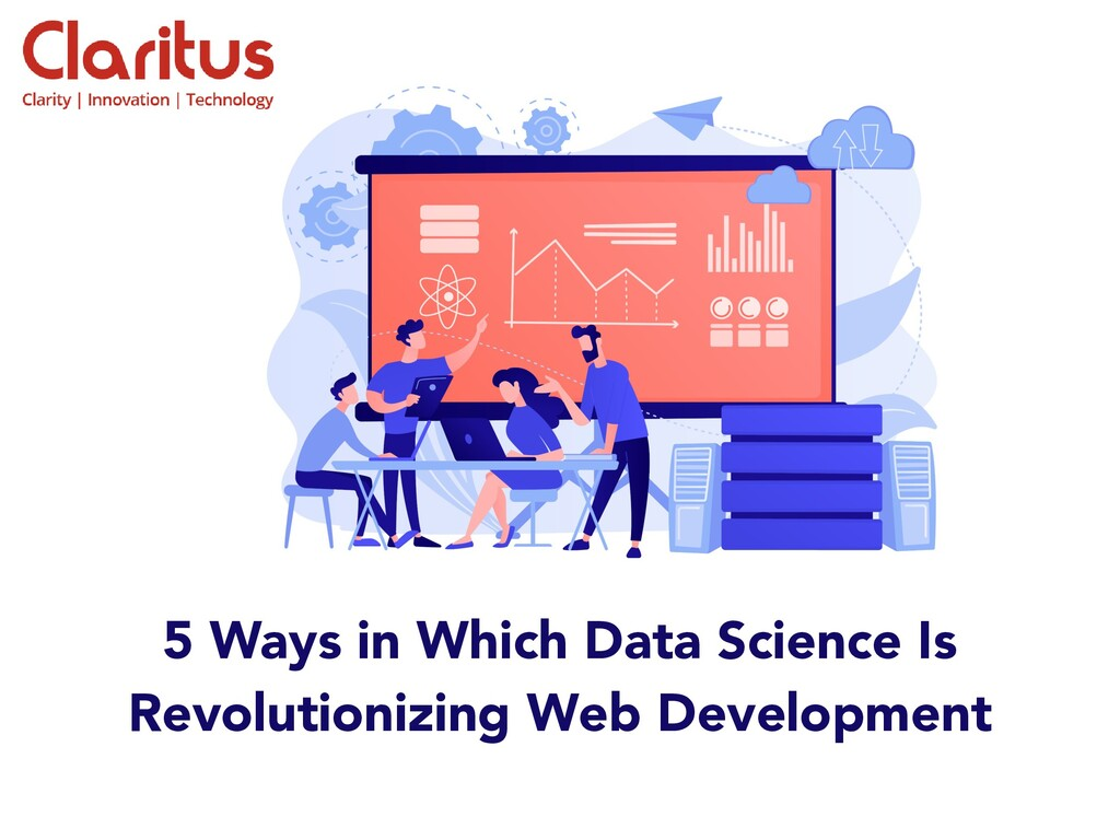 5 Ways in Which Data Science Is Revolutionizing...