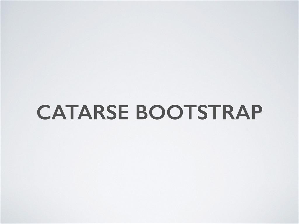 CATARSE BOOTSTRAP