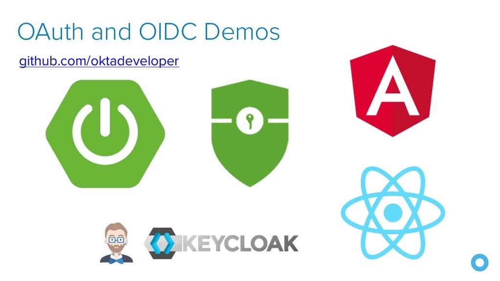 OAuth and OIDC Demos github.com/oktadeveloper