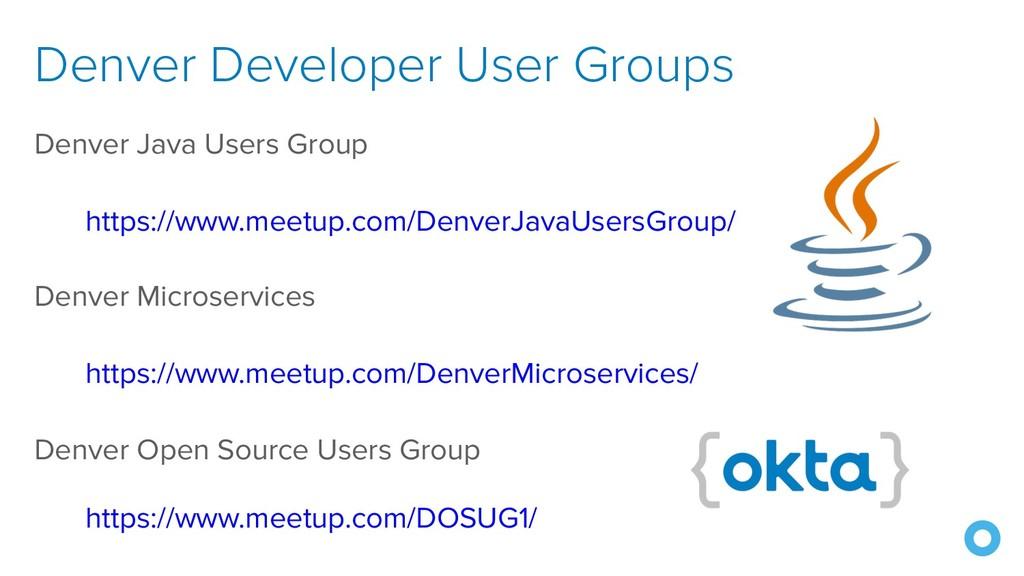 Denver Developer User Groups Denver Java Users ...