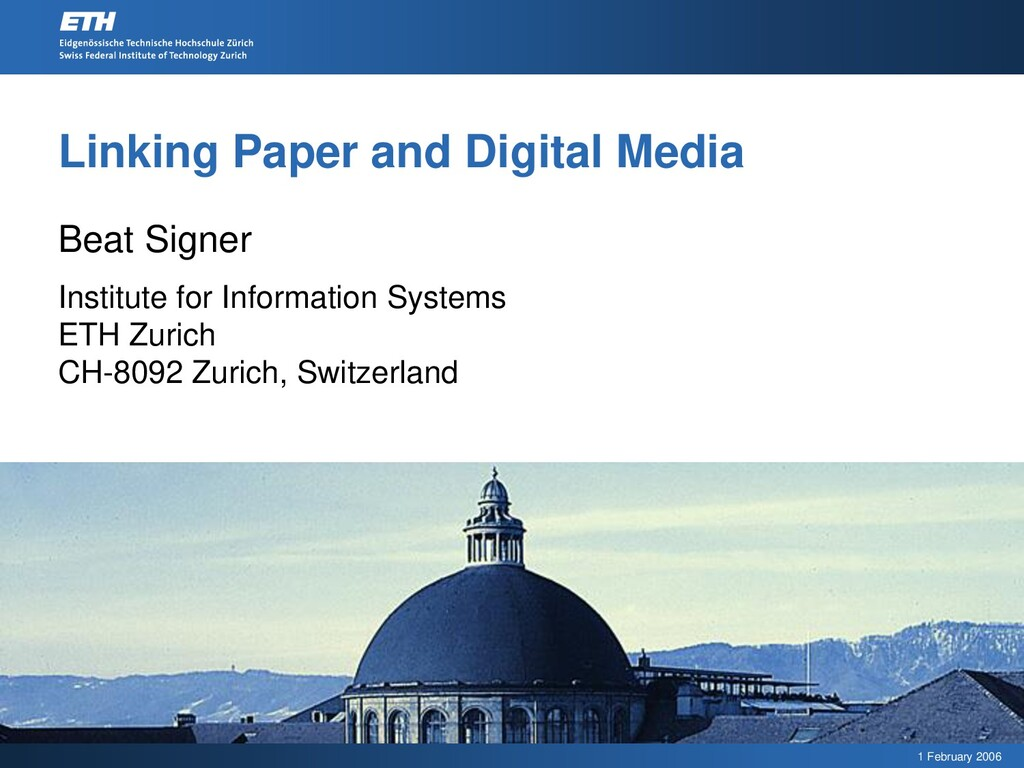 1 February 2006 Linking Paper and Digital Media...