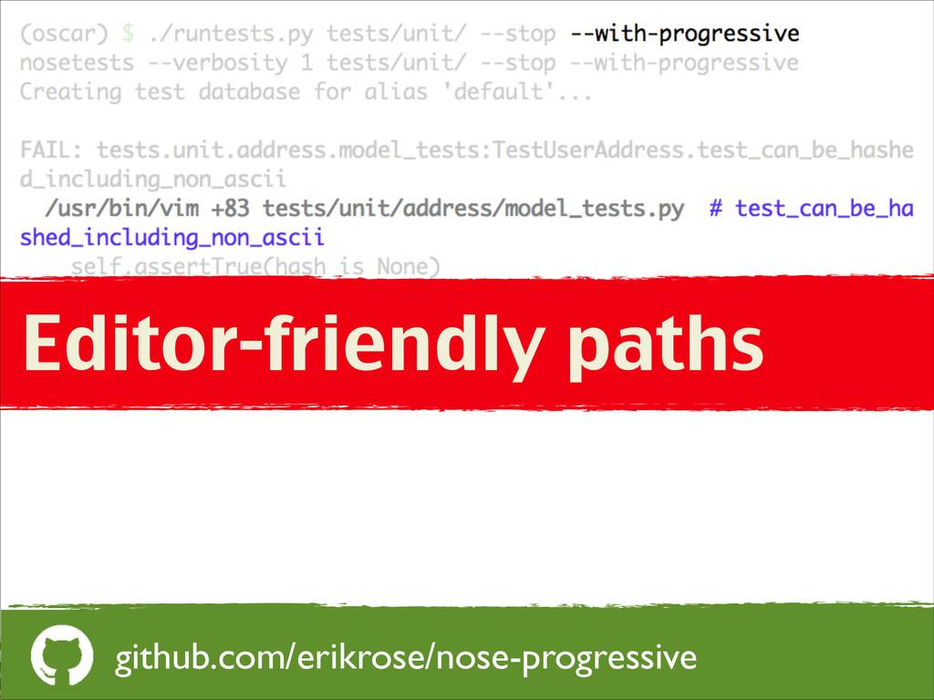 Editor-friendly paths github.com/erikrose/nose-...