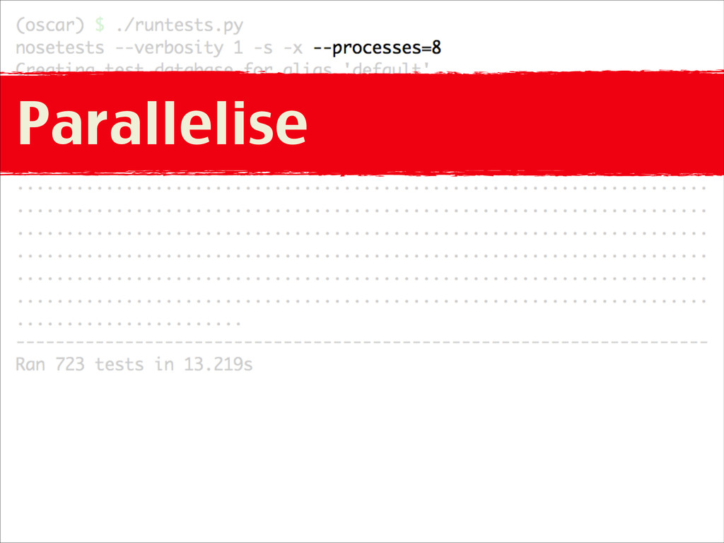 Parallelise