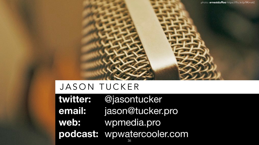 twitter: @jasontucker  email: jason@tucker.pro...