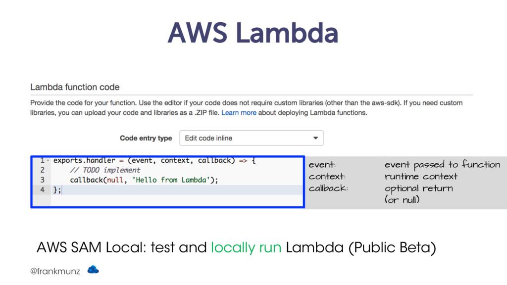 AWS Lambda AWS SAM Local: test and locally run ...