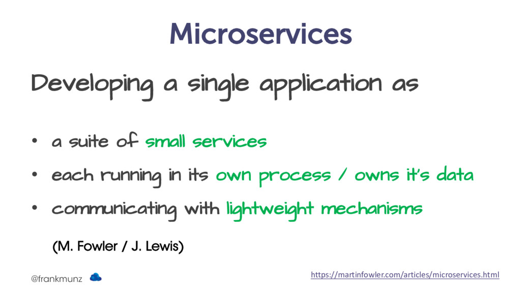 Microservices Developing a single application a...