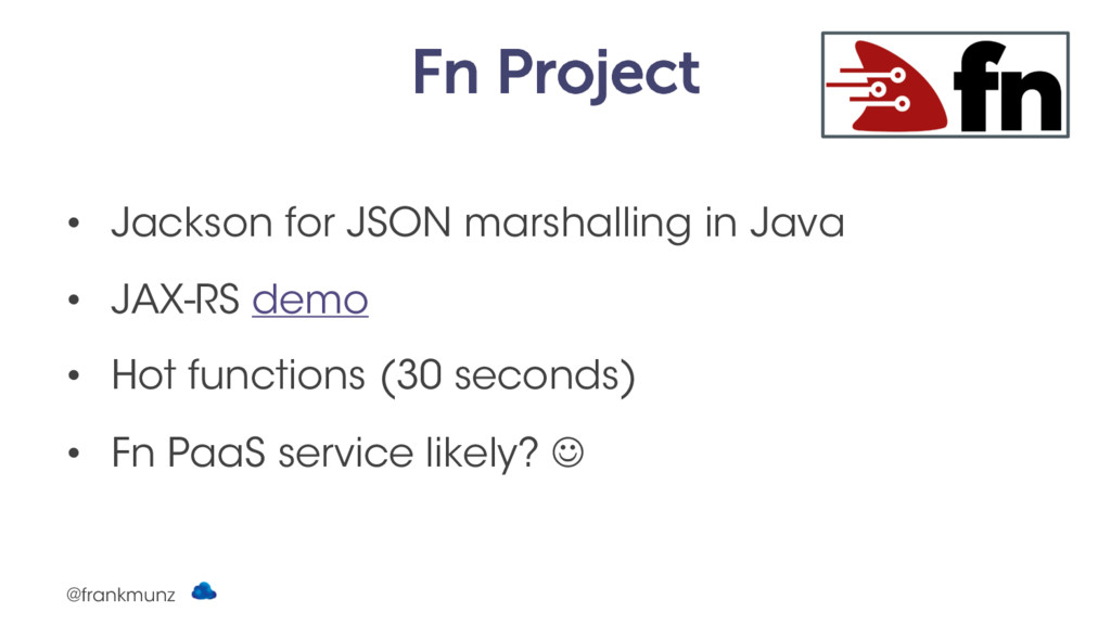Fn Project • Jackson for JSON marshalling in Ja...
