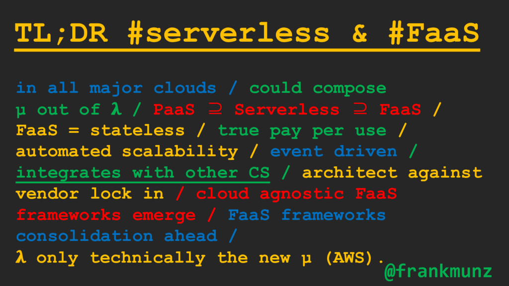 TL;DR #serverless & #FaaS in all major clouds /...