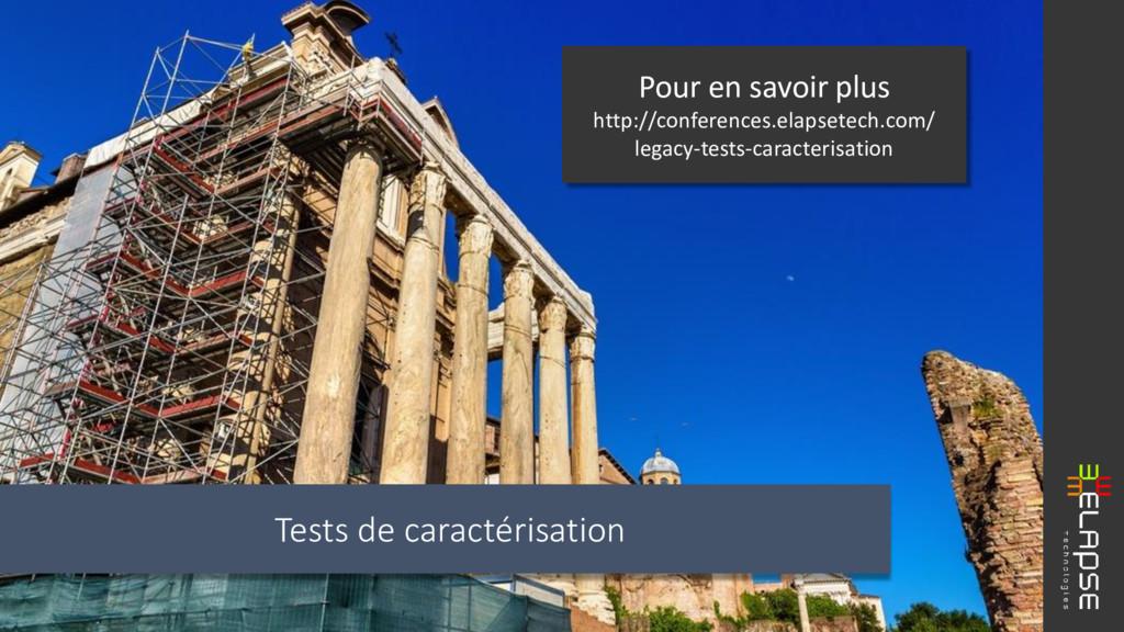 Tests de caractérisation Pour en savoir plus ht...