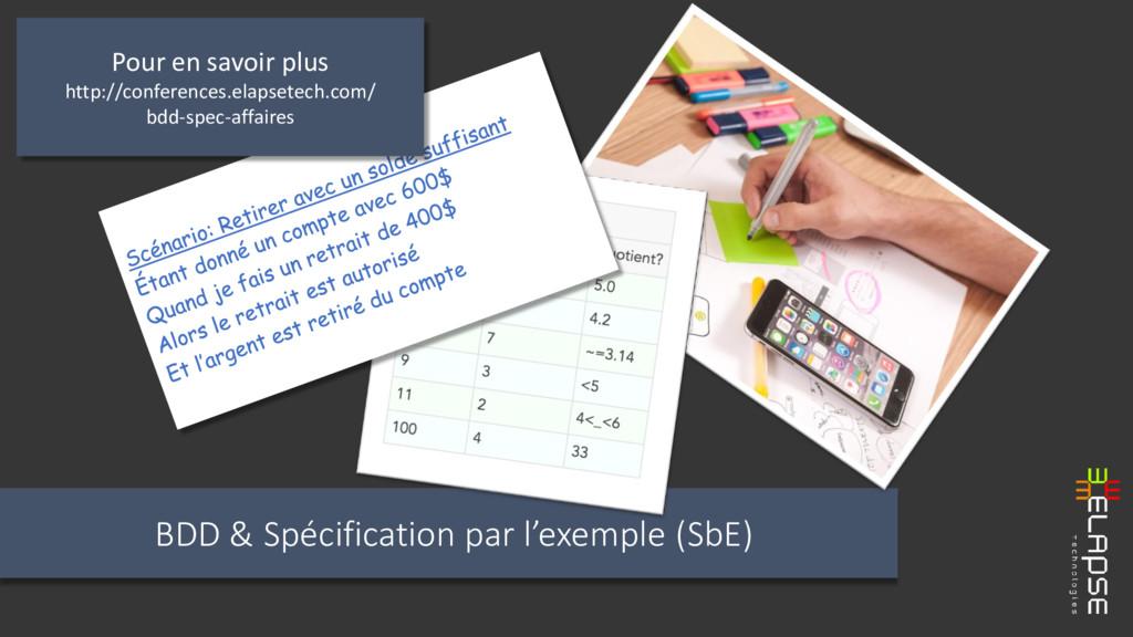 BDD & Spécification par l'exemple (SbE) Pour en...