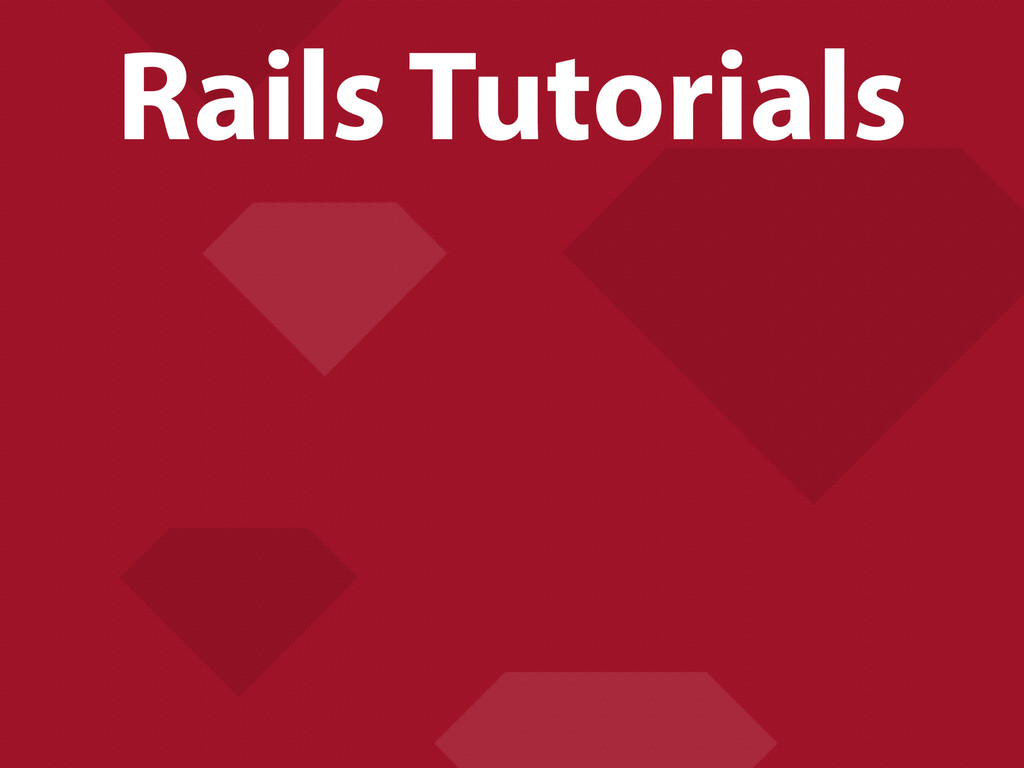 Rails Tutorials