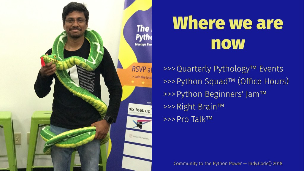 Where we are now >>>Quarterly Pythology™ Events...