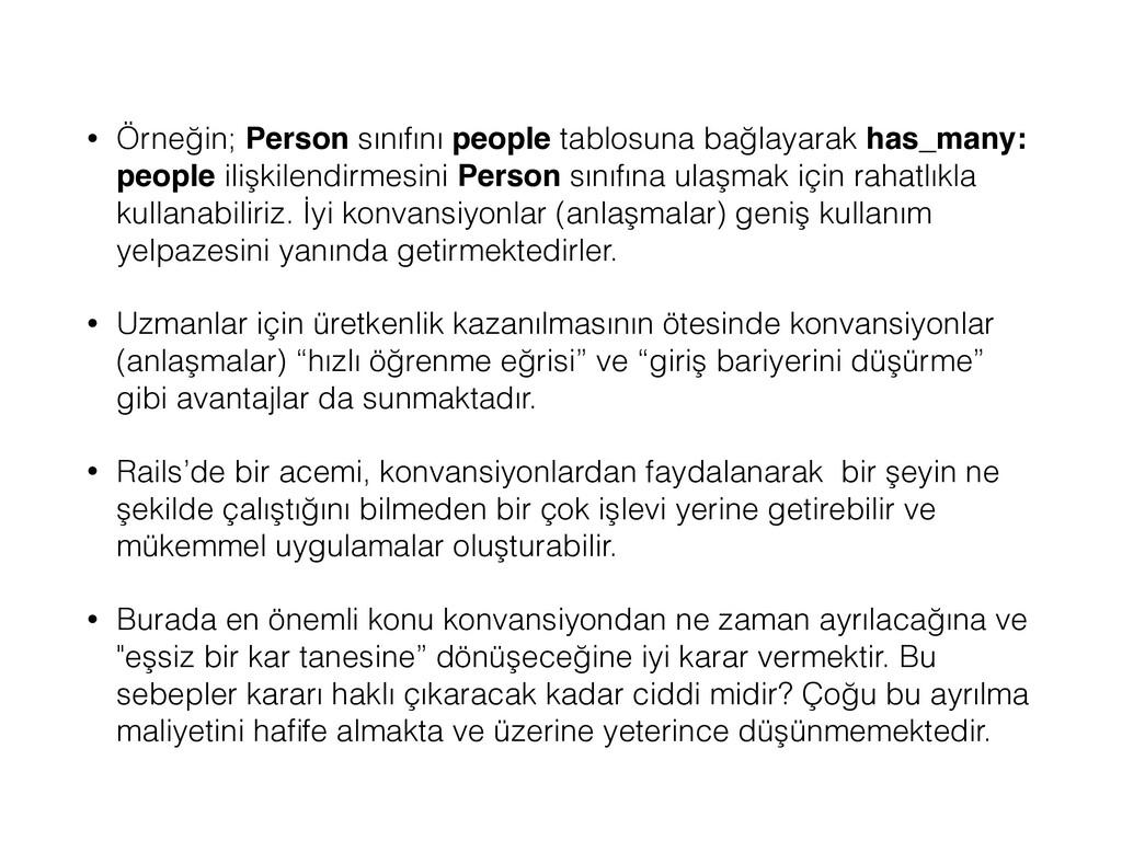 • Örneğin; Person sınıfını people tablosuna bağ...