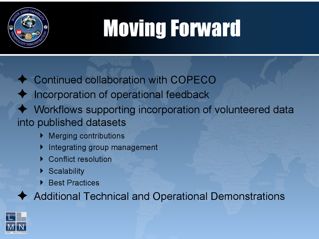 Moving Forward ✦ Continued collaboration with ...