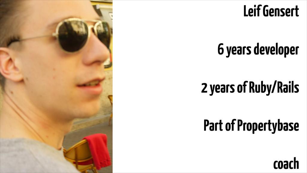 Leif Gensert ! 6 years developer ! 2 years of R...