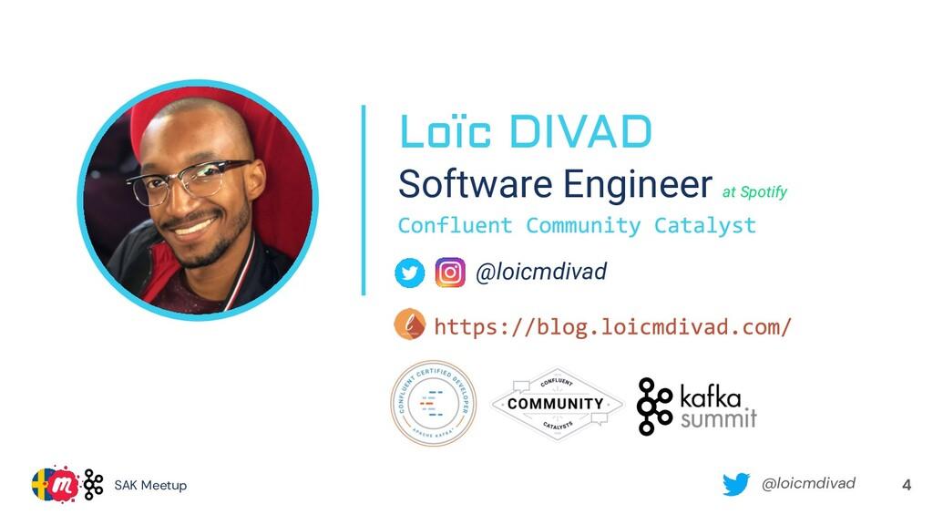 @loicmdivad SAK Meetup 4 Loïc DIVAD Software En...
