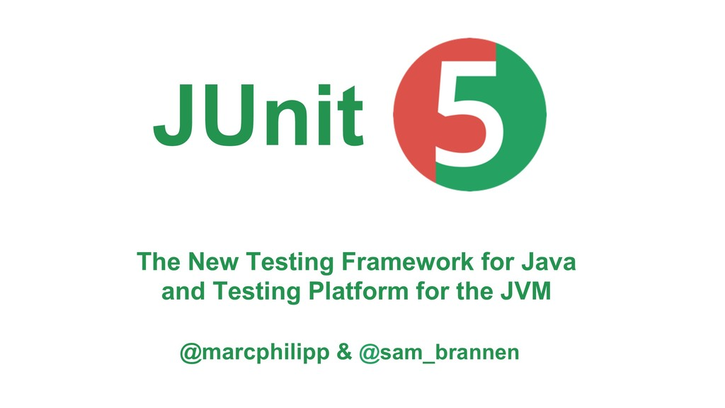 The New Testing Framework for Java and Testing ...