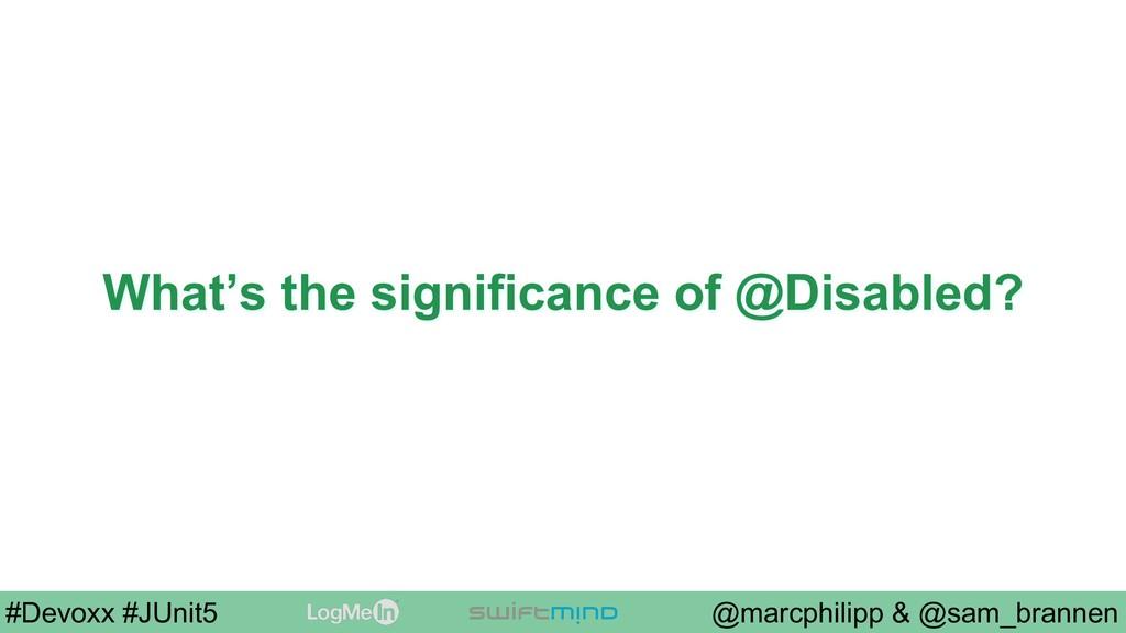 @marcphilipp & @sam_brannen #Devoxx #JUnit5 Wha...