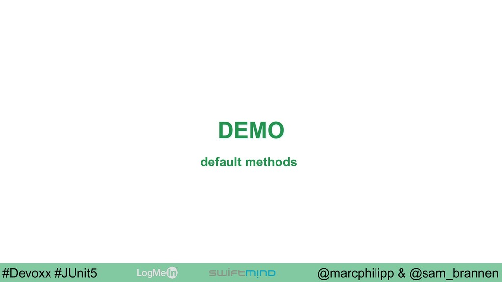 @marcphilipp & @sam_brannen #Devoxx #JUnit5 DEM...