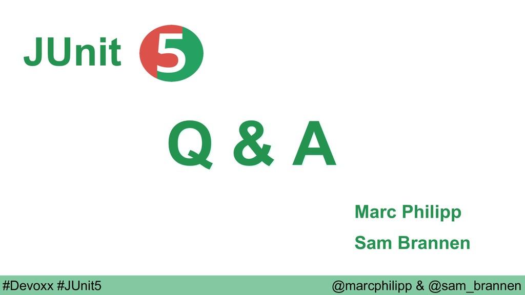 @marcphilipp & @sam_brannen #Devoxx #JUnit5 Q &...