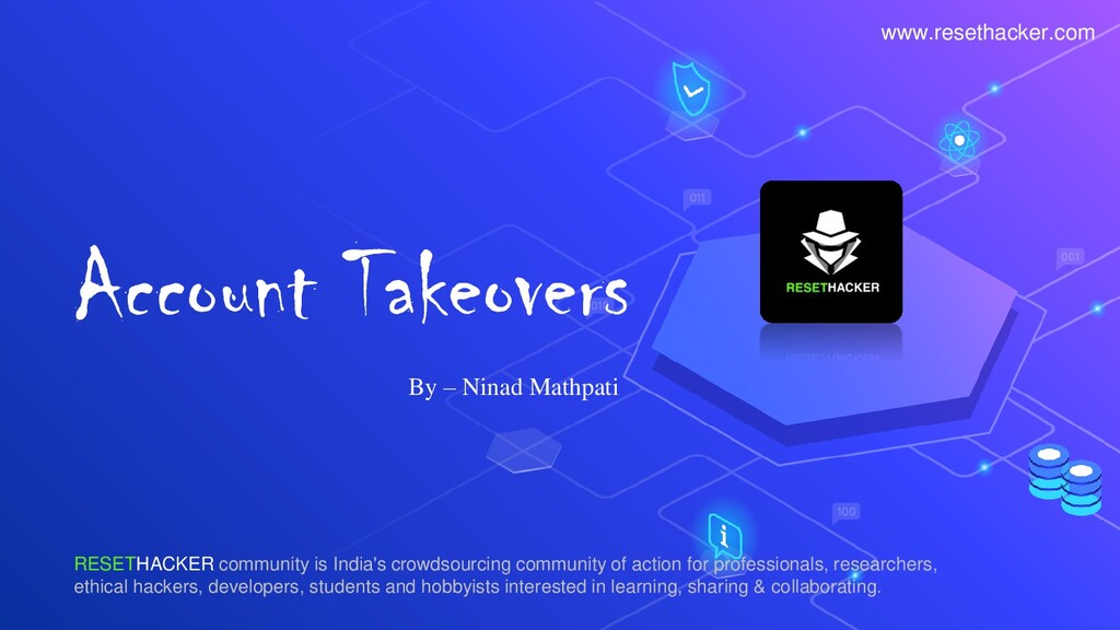 Account Takeovers By – Ninad Mathpati RESETHACK...