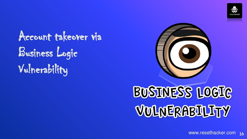 Account takeover via Business Logic Vulnerabili...
