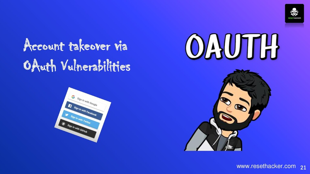 Account takeover via OAuth Vulnerabilities 21 w...
