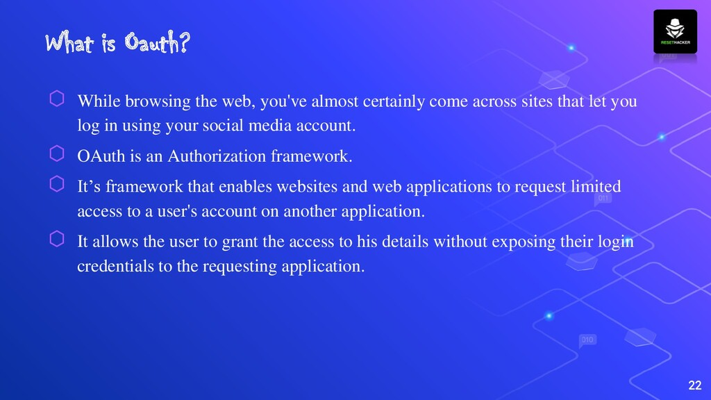 What is Oauth? ⬡ While browsing the web, you've...