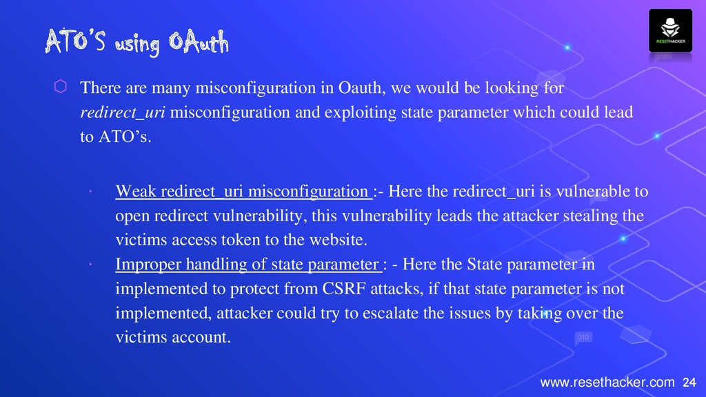 24 www.resethacker.com ATO'S using OAuth ⬡ Ther...