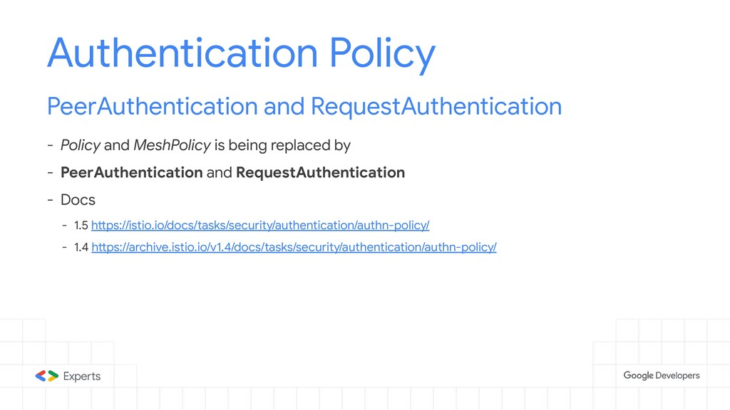 Authentication Policy PeerAuthentication and Re...