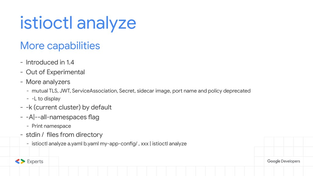 istioctl analyze More capabilities - Introduced...