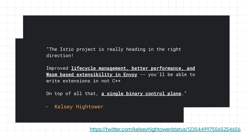 """""""The Istio project is really heading in the rig..."""