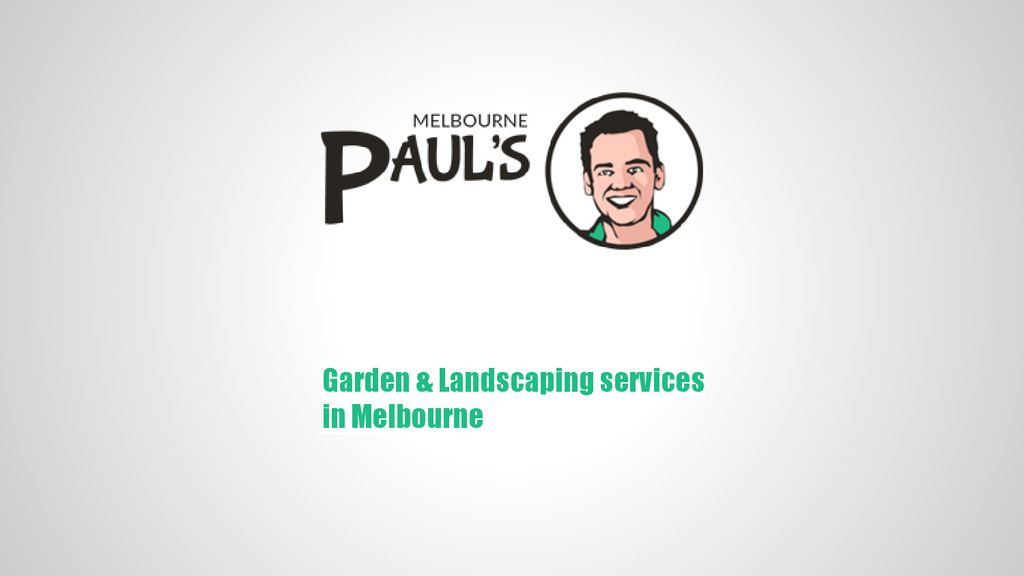 Garden & Landscaping services in Melbourne